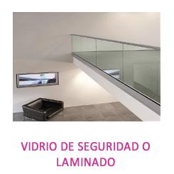 VIDRIO DE SEGURIDAD O LAMINADO